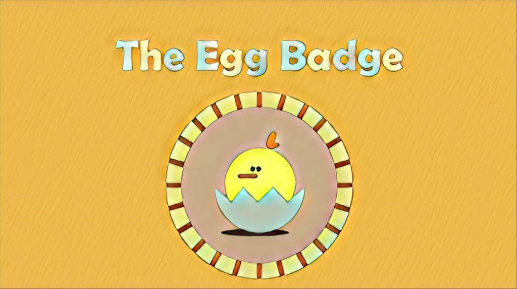 The Egg Badge